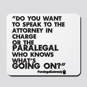 Paralegal In Charge [Text Bla Mousepad